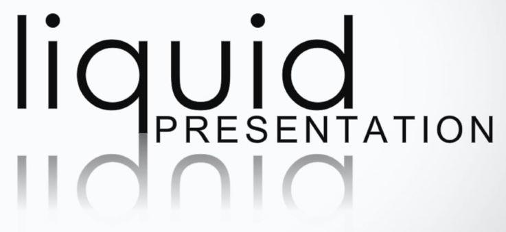 Liquid Presentation
